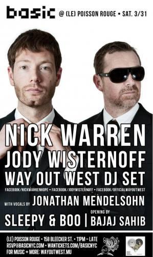 Nick Warren & Jody Wisternoff @ Le Possion Rouge
