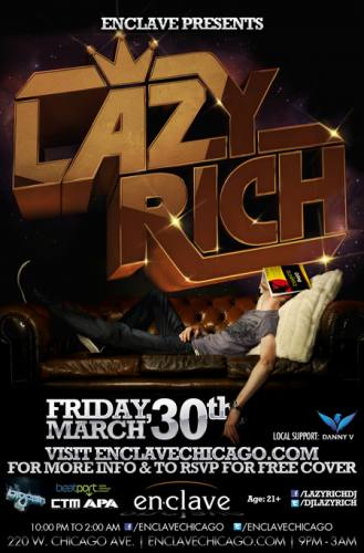 Enclave Chicago Presents - LAZY RICH - FREE w/ RSVP