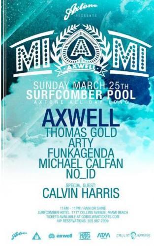 Axwell & Friends @ Surfcomber Hotel