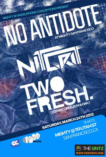 NiT GriT & Two Fresh @ Mighty