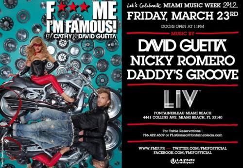 F*** Me I'm Famous w/ David Guetta @ LIV