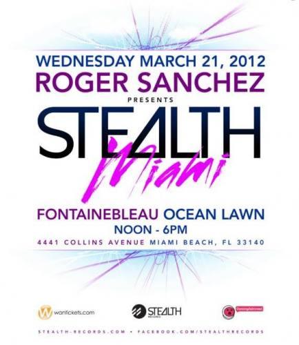 Roger Sanchez presents Stealth Miami
