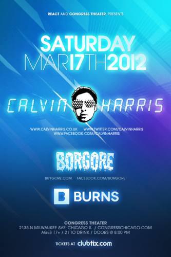 3.17.12: CALVIN HARRIS - BORGORE - BURNS