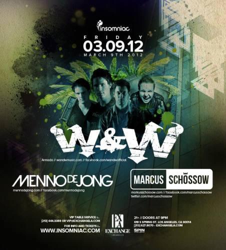 W&W, Menno De Jong and Marcus Schossow @ Exchange LA