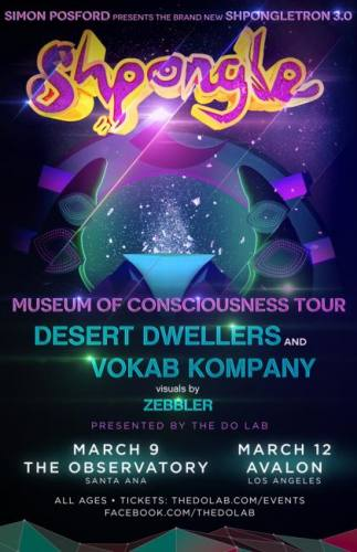 The Do LaB presents Shpongle, Desert Dwellers, and Vokab Company