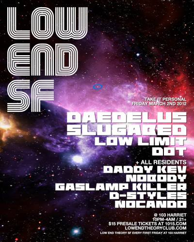 LOW END THEORY SF 3/2