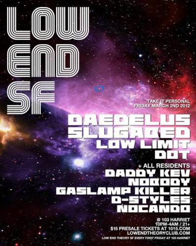 LOW END THEORY SF with DAEDELUS, SLUGABED, LOW LIMIT, DOT