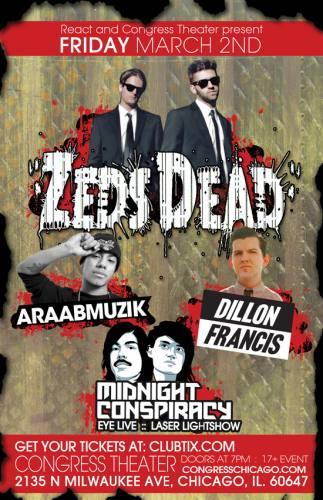 3.2 Zeds Dead Dillon Francis Araabmuzik at Congress Chicago