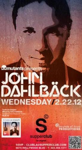 John Dahlback @ Supperclub - Los Angeles