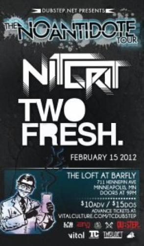 NiT GriT & Two Fresh @ The Loft