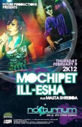 ill-esha in Eureka, CA w/ Mocipet