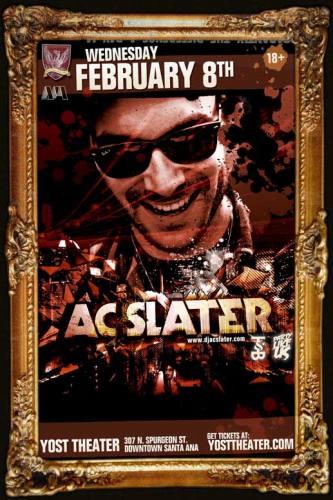 AC Slater @ Yost Theater