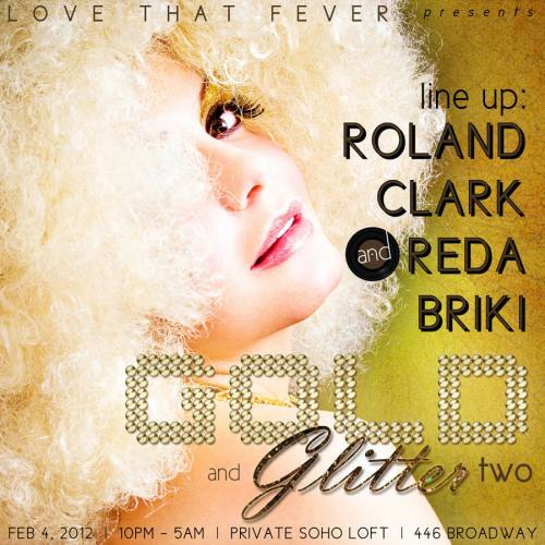 LOVE THAT FEVER presents: Gold and Glitter 2