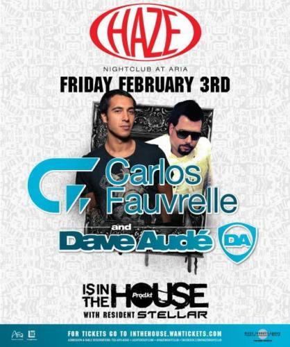 Dave Aude & Carlos Fauvrelle @ Haze
