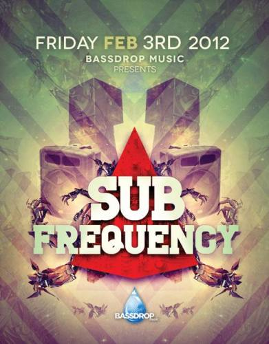 Bassdrop Music presents SUB FREQUENCY with STEPHAN JACOBS, SUGARPILL & CHRIS B!