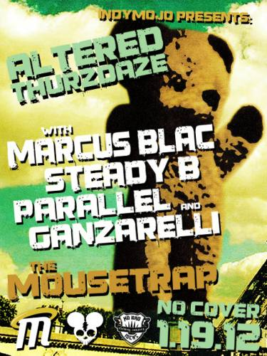 IndyMojo Presents: Altered Thurzdaze with Marcus Blac