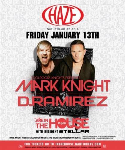 Mark Knight & D. Ramirez @ Haze