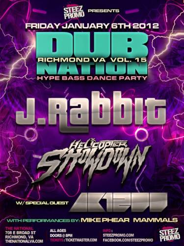 Dub Nation RVA Feat J. Rabbit, AK1200, Helicopter Showdown