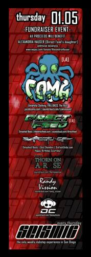 SEISMIC_SD_THUR_JAN 05 CHARITY EVENT_ w/ COMA & DIRECT FEED!