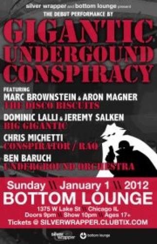 Gigantic Underground Conspiracy @ Bottom Lounge - 18+