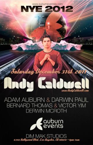 NYE 2012 ft. ANDY CALDWELL
