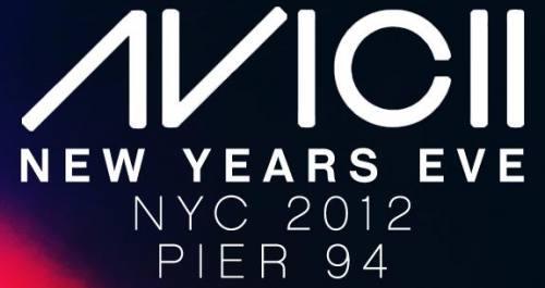 AVICII New Years Eve 2012 @ Pier 94