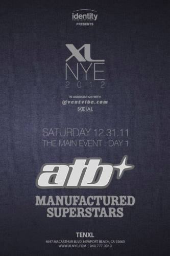 ATB & Manufactured Superstars @ Ten