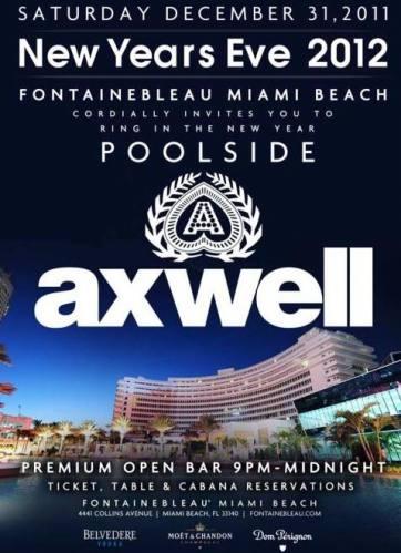 Axwell @ Fountainbleau