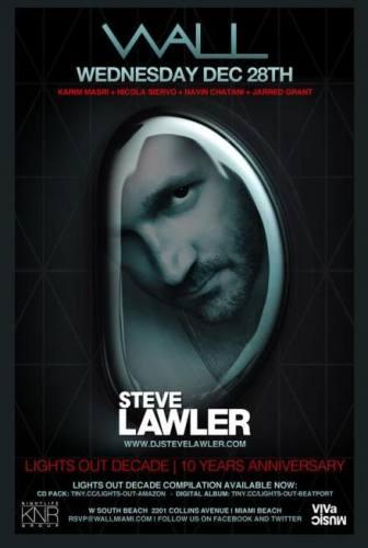 Steve Lawler @ WALL