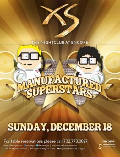 Manufactured Superstars @ XS (12/18)