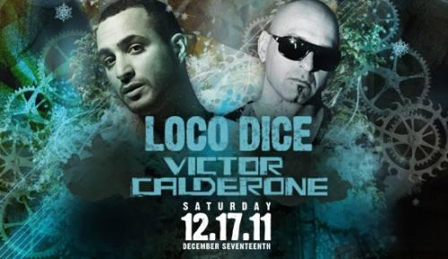 Loco Dice/Victor Calderone @ Music Box