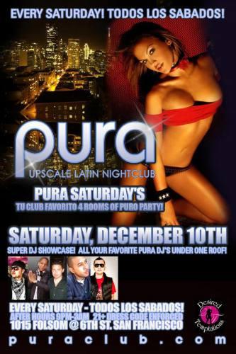PURA SATURDAYS 12/10/2011