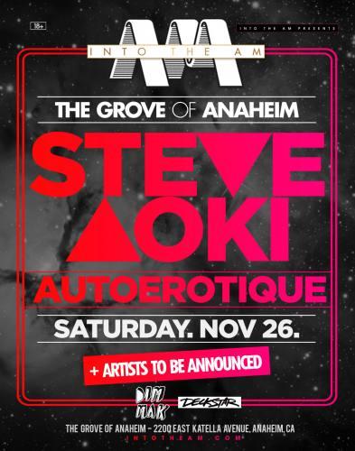 Steve Aoki x Autoerotique + MORE Headliners TBA at The Grove of Anaheim (18+)