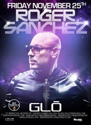 Roger Sanchez @ Glo