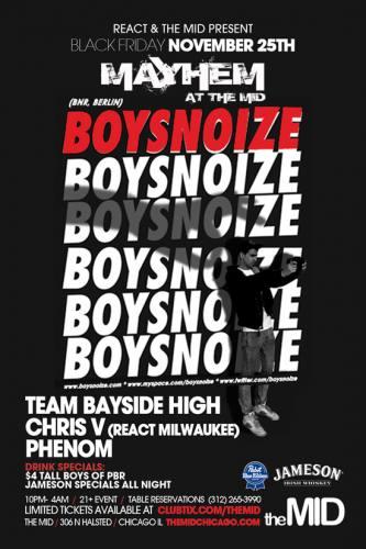 11.25 BOYS NOIZE - TEAM BAYSIDE HIGH - MAYHEM