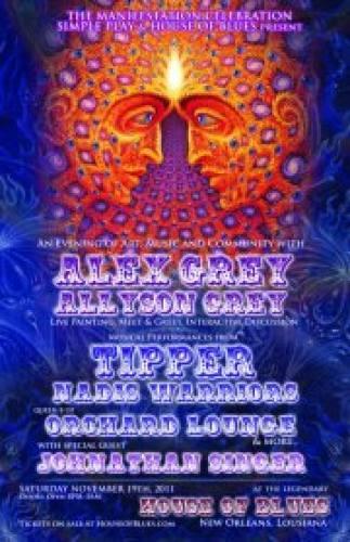 The Manifestation Celebration Presents: Alex Grey, Tipper, Nadis Warriors, Orchard Lounge