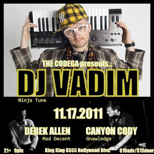 DJ VADIM + DEREK ALLEN + CANYON CODY