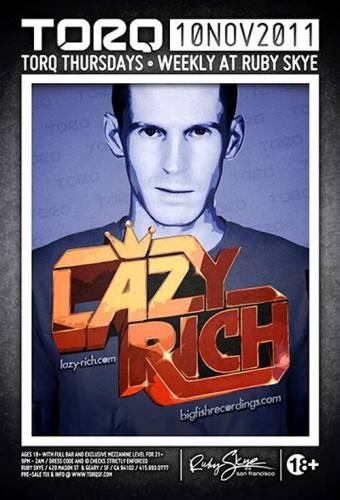 Lazy Rich @ Ruby Skye (11/10)