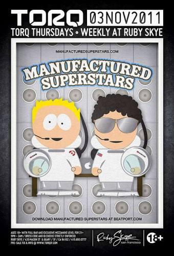 Manufactured Superstars @ Ruby Skye