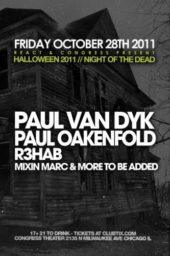 Paul Van Dyk & Paul Oakenfold - Halloween 2011 Night of the Dead