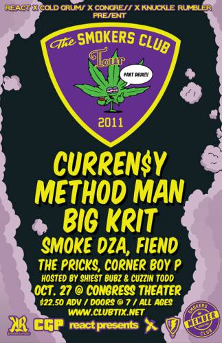 10.27 THE SMOKER'S CLUB TOUR W/CURREN$Y , METHOD MAN AND BIG K.R.I.T.