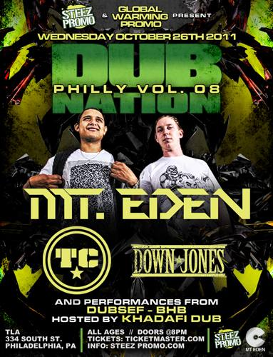 Dub Nation Philly Volume 8 featuring MT EDEN & TC with Down Jones
