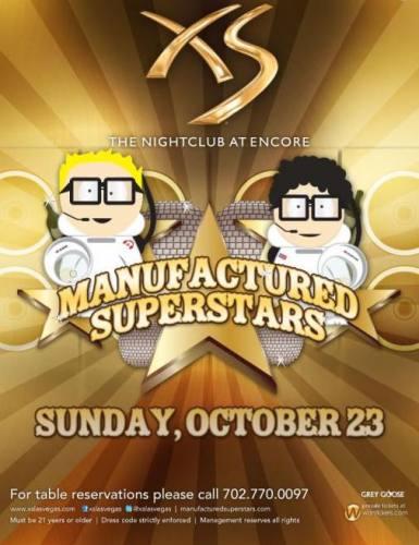 Manufactured Superstars @ XS (10/23)