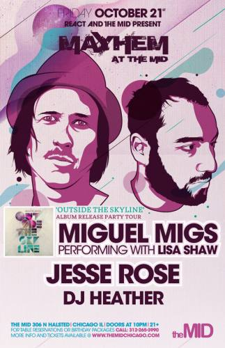 10.21 Miguel Migs Jesse Rose DJ Heather at The Mid no cover