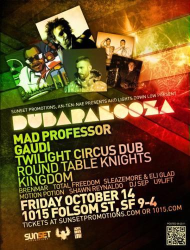Dubapalooza feat Mad Professor, Gaudi & Twilight Circus Dub at 1015 Folsom