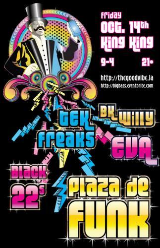 The Big Bass Allstar Varitery Show w/ Plaza De Funk & Tek Freaks