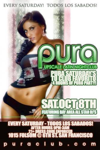 Pura Saturdays 10/08