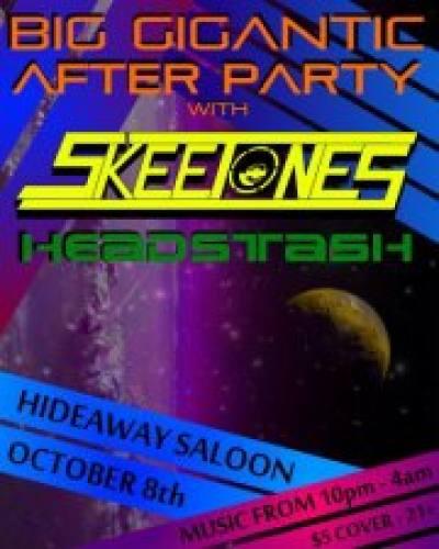 Big Gigantic Afterparty w/ Skeetones and Headstash