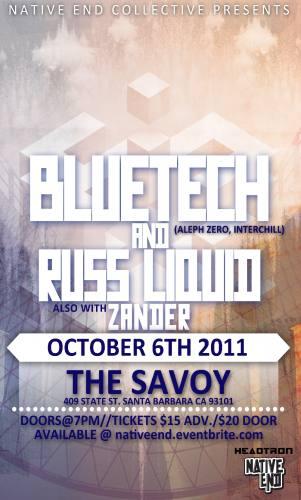 Bluetech, Russ Liquid, & Zander:Presented by Native End Collective