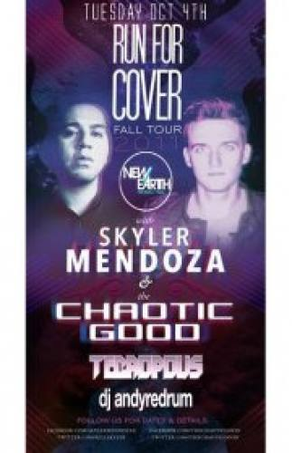 The Chaotic Good & Skyler Mendoza Run For Cover Tour @ New Earth Music Hall 10/4